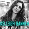 Couverture du titre Smoke When I Drink