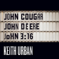 Couverture du titre John Cougar, John Deere, John 3:16 - Single