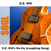 Cover of the album Z.Z. Hill's Ha Ha (Laughing Song)