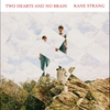Cover of the album Two Hearts and No Brain