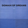 Cover of the album Domain Of Dreams