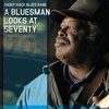 Cover of the album A Bluesman Looks at Seventy