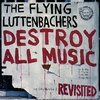 Cover of the album Destroy All Music Revisited
