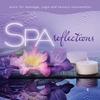 Couverture de l'album Spa - Reflections (Music for Massage, Yoga, And Sensory Rejuvenation)