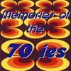 Couverture de l'album Memories of the 70ies
