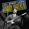 Cover of the album All Night Long: Muddy Waters Live!