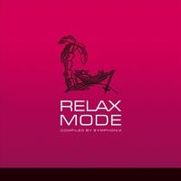 Couverture du titre Relax Mode - Compiled By Symphonix