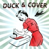 Cover of the album Duck & Cover