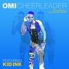 Cover of the album Cheerleader (feat. Kid Ink) [Felix Jaehn vs Salaam Remi Remix] - Single