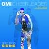 Couverture du titre Cheerleader (feat. Kid Ink)