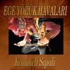 Cover of the album Ege Yörük Havaları (Kemaneli Sipsili)