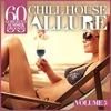 Couverture de l'album Chill House Allure, Vol. 5 - 60 Gorgeous Summer Grooves
