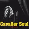 Couverture de l'album Cavalier Seul