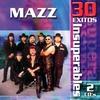 Couverture de l'album Mazz: 30 Éxitos Insuperables