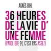 Couverture de l'album 36 heures de la vie d'une femme (parce que 24 c'est pas assez)