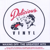 Cover of the track Waxing Off: Delicious Vinyl's Greatest Hits