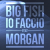 Cover of the track Io Faccio (feat. Morgan)