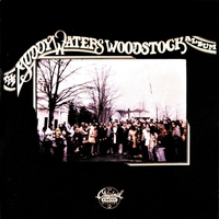 Cover of the track The Muddy Waters Woodstock Album