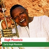 Cover of the album Early Hugh Masekela