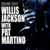 Cover of the album Willis Jackson With Pat Martino