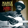 Cover of the album Texas Songster, Vol. 4: Mance Lipscomb Live! (At the Cabale)