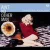 Couverture du titre Ain't No Other Man