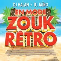 Cover of the track En mode zouk rétro (by DJ Halan & DJ Jaïro)