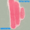 Cover of the album Tittle Tattle - Single