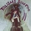 Couverture de l'album Talismã Sem Par - Single