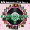 Cover of the album Bir Zamanlar Özel, Vol. 2 (Keşfedilecek Plaklar)