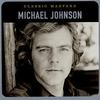 Couverture de l'album Classic Masters: Michael Johnson