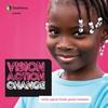 Couverture de l'album Vision Action Change (Artists Against Female Genital Mutilation)