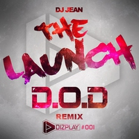 Couverture du titre The Launch - The D.O.D Remix - Single