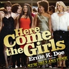 Couverture du titre Here Come The Girls