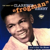 "Cover of the album Ain't Got No Home: The Best of Clarence ""Frogman"" Henry"