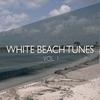 Couverture de l'album White Beach Tunes, Vol. 1 (Pure Chill out Moods)