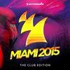 Cover of the album Armada Miami 2015 (The Club Edition)