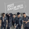 Cover of the album Déjala Que Vuelva (feat. Manuel Turizo) - Single