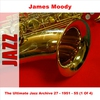 Cover of the album The Ultimate Jazz Archive, Vol. 27 - James Moody 1951 - 55 (1 of 4)