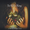 Cover of the album To Kill a King