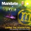 Cover of the album Living the Adventure - Mandate 2007