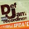 Cover of the album Def Jam Recordings - Let The People Speak