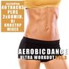 Cover of the album Aerobic Dance Vol. 3 - Ultra Workout (incl. 2 Nonstop DJ Mixes)