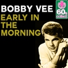 Couverture de l'album Early in the Morning (Remastered) - Single