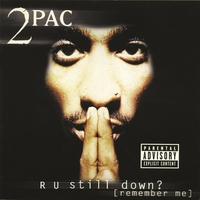 Cover of the track R U Still Down? (Remember Me)