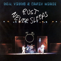 Cover of the track Rust Never Sleeps
