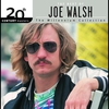 Cover of the album 20th Century Masters - The Millennium Collection: The Best of Joe Walsh