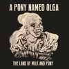 Cover of the album The Land of Milk and Pony