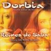 Couverture de l'album Dorbia (Tourne autour de moi) [feat. Los Ninos De Sara] - Single