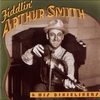 Cover of the album Fiddlin' Arthur Smith & His Dixieliners